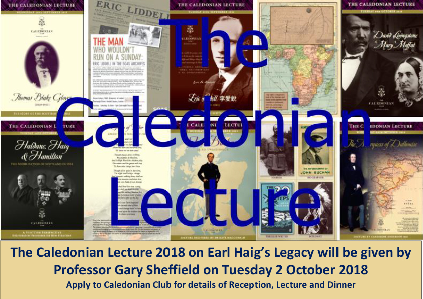 2 October: The Caledonian Lecture, Field Marshal Haig